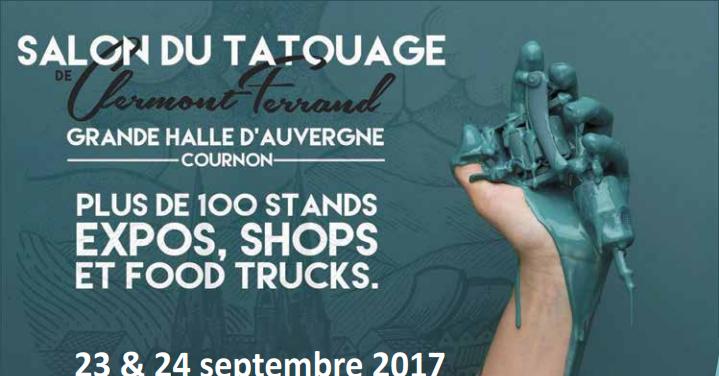 Salon du tatouage 2016 clermont ferrand tatouage for Le salon clermont ferrand